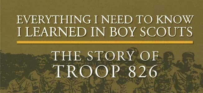 The Story of Troop 826