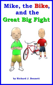 Short story, Mike the Bike and the Great Big fight,